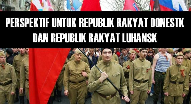 Perspektif untuk Republik Rakyat Donestk dan Republik Rakyat Luhansk
